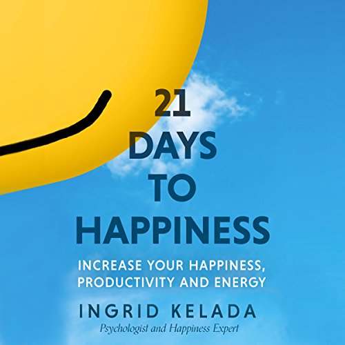 21 Days to Happiness audiobook cover art