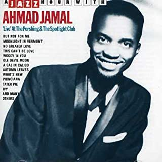 Live at the Pershing & The Spotlight Club by AHMAD JAMAL (1996-05-21)