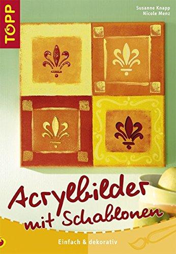 Acrylbilder mit Schablonen: Einfach & dekorativ