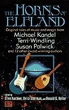 The Horns of Elfland by Kandel, Michael, et al (1997) Mass Market Paperback
