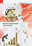 Rechnungswesen Tourismus 2 HFS/TFS inkl. digitalem Zusatzpaket - Birgit Knaus-Siegel