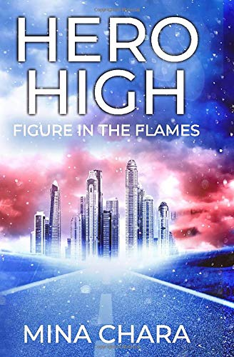 Hero High: Figure In The Flames
