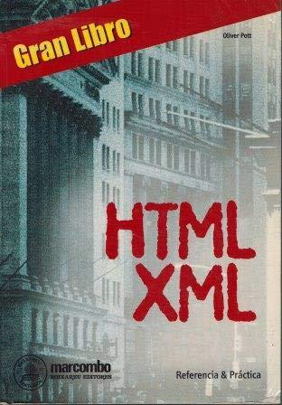 Gran Libro de HTML-Xnl - Referencia y Practica (EL GRAN LIBRO DE)