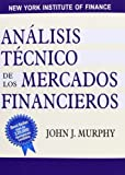 Analisis Tecnico de Los Mercados Financieros / Technical Analysis of Financial Markets