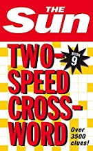 The Sun Two-Speed Crossword Book 9: 80 Two-in-One Cryptic and Coffee Time Crosswords