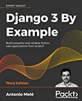 Django 3 By Example, 3rd Edition Front Cover