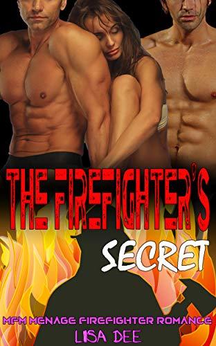 The Firefighter's Secret: MFM Menage Firefighter Romance (English Edition)