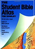 By Tim Dowley - The Student Bible Atlas (8/25/04)