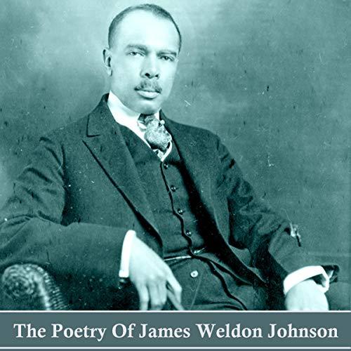 The Poetry of James Weldon Johnson cover art