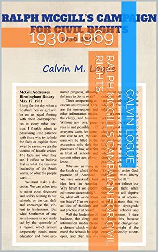 Ralph McGill's Campaign for Civil Rights: 1930-1969 (English Edition)