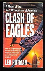 Synopsis and Summary of Alternate History Novel Clash of Eagles