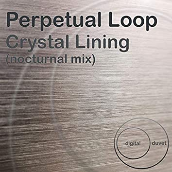 Crystal Lining (Nocturnal Mix)
