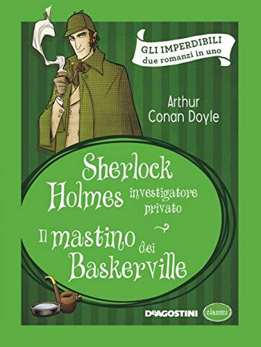 Sherlock Holmes investigatore privato-Il mastino dei Baskerville