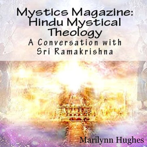 Hindu Mystical Theology: A Conversation with Sri Ramakrishna audiobook cover art