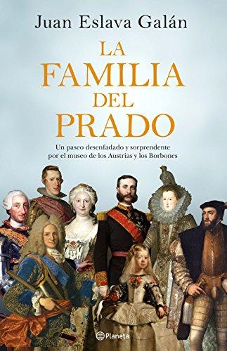 La familia del Prado: Un paseo desenfadado y sorprendente por el ...