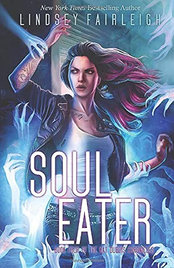 三番ピアース鉄Soul Eater (Kat Dubois Chronicles)