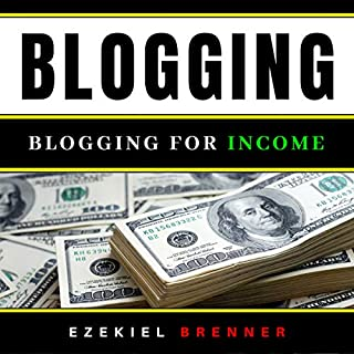 Blogging: Blogging for Income  audiobook cover art