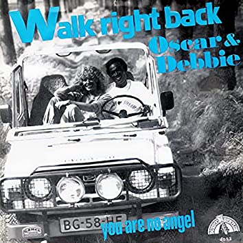 Walk Right Back / You Are No Angel