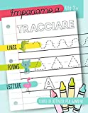 Impariamo a tracciare: Linee forme lettere: Libro di attività per bambini: Età 3+: Un libro di attività per bambini in età prescolare e scolare per iniziare a tracciare le linee, le forme e le lettere