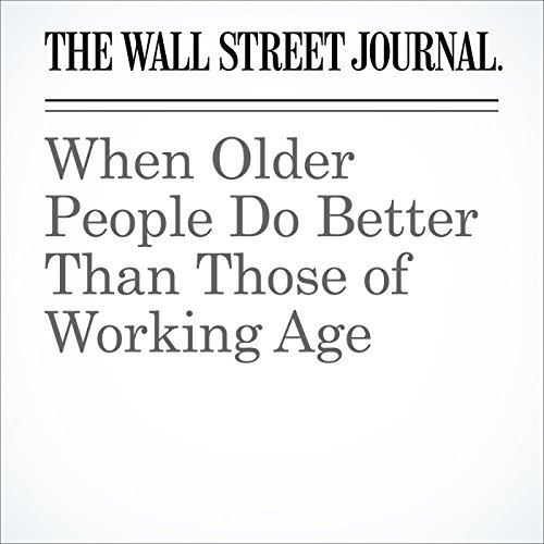 When Older People Do Better Than Those of Working Age cover art