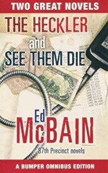 The Heckler / See Them Die - Book #13 of the 87th Precinct