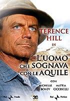 L'Uomo Che Sognava Con Le Aquile [Italian Edition]