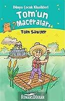 Tom'un Maceralari - Dünya Cocuk Klasikleri Tom Sawyer