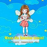 Wenn die Zahnfee kommt: Ein Zahnfee-Erinnerungen-Buch [Geschenk von der Zahnfee für Mädchen & Jungen | Mit Platz für Briefe und Fotos des Kindes]
