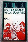 Dieciocho brumario de Luis bonaparte, el