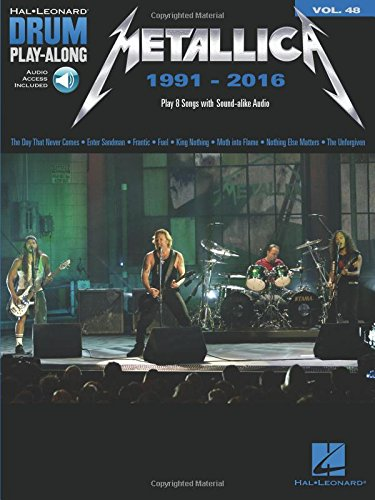 Metallica: 1991-2016: Drum Play-Along Volume 48 [With Access Code] (Hal Leonard Drum Play-Along, Band 48)