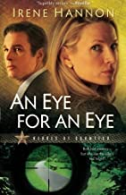 An Eye for an Eye (Heroes of Quantico Series, Book 2) (Volume 2) by Irene Hannon (2009-09-01)