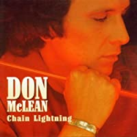 Chain Lightning by Don Mclean