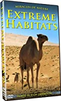 Miracles of Nature: Extreme Habitats [DVD] [Import]