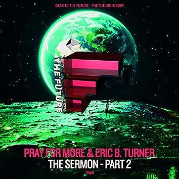 The Sermon - Part 2