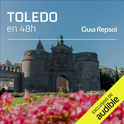 Toledo en 48 horas (Narración en Castellano) [Toledo in 48 Hours]  By  cover art