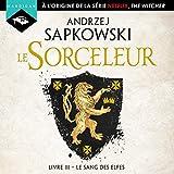 Le Sang des elfes - Sorceleur 3 - Format Téléchargement Audio - 14,99 €