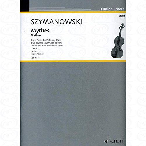 MYTHES OP 30 - arrangiert für Violine - Klavier [Noten/Sheetmusic] Komponist : SZYMANOWSKI KAROL