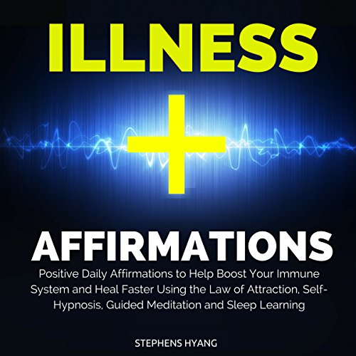 Illness Affirmations audiobook cover art