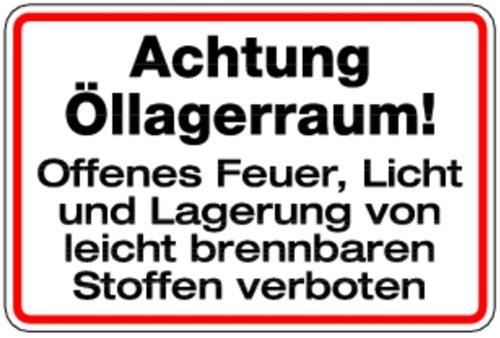 LEMAX® Schild Alu Öllagerraum! Feuer, Licht u. Lagerung brennbarer Stoffe verboten 200x300mm