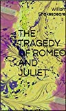 The Tragedy of Romeo and Juliet (English Edition)