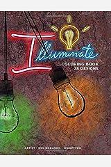 Illuminate: Coloring Book Paperback