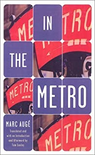 In The Metro by Auge, Marc(September 6, 2002) Paperback