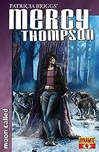 Patricia Briggs' Mercy Thompson: Moon Called #4 (Patricia Brigg's Mercy Thompson) (English Edition)