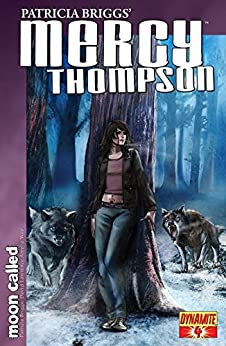 Patricia Briggs' Mercy Thompson: Moon Called #4 (Patricia Brigg's Mercy Thompson) by [Patricia Briggs, Amelia Woo]