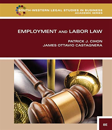 Employment & Labor Law (South-western Legal Studies in Business Academic)
