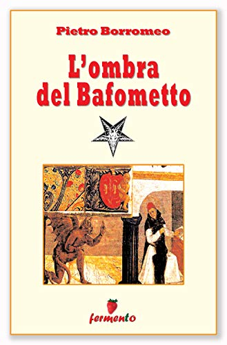 L'ombra del Bafometto: La risposta al Codice da Vinci