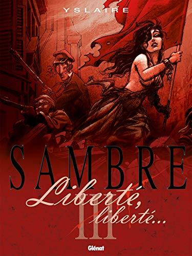 Sambre - Tome 03: Liberté, liberté...