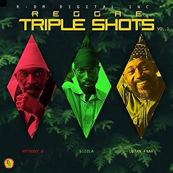 Reggae Triple Shots, Vol. 1