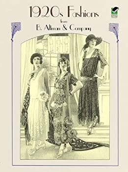 1920s Fashions from B Altman & Company  Dover Fashion and Costumes