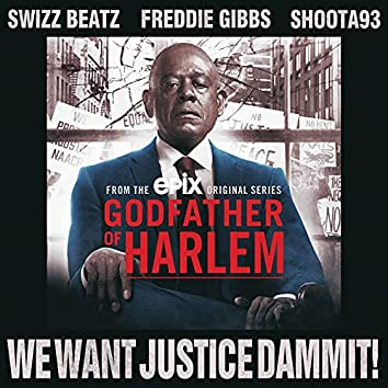 We Want Justice Dammit!
